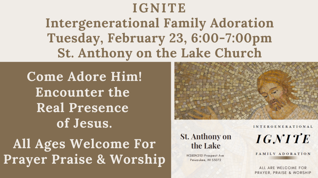Family Adoration at St. Anthony on the Lake