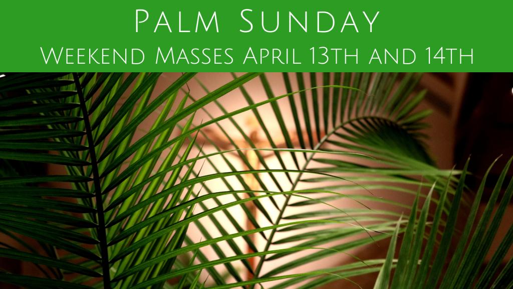 Palm Sunday at St. Anthony on the Lake