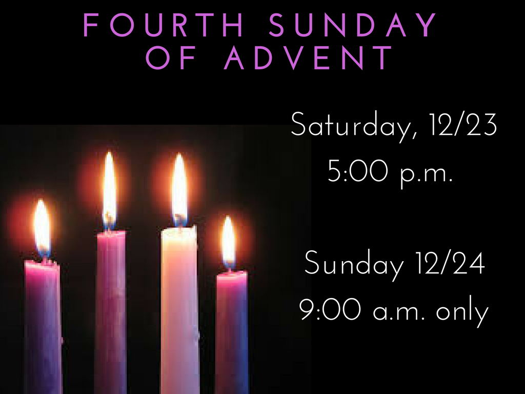 Fourth Sunday of Advent Mass Times