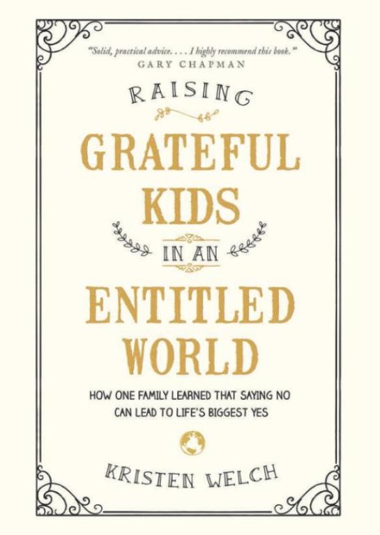 Kristen Welch - Raising Grateful Kids in an Entitled World