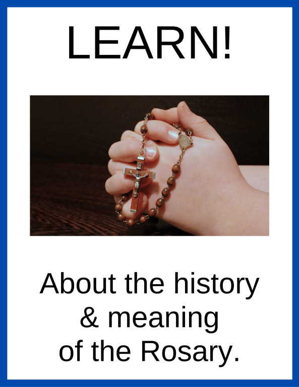 About the history & meaning of the Rosary.