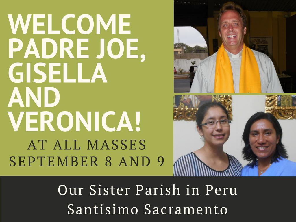 Welcome Padre Joe, Gisella and Veronica!