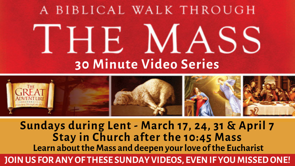 A Biblical Walk Through the Mass at St. Anthony on the Lake