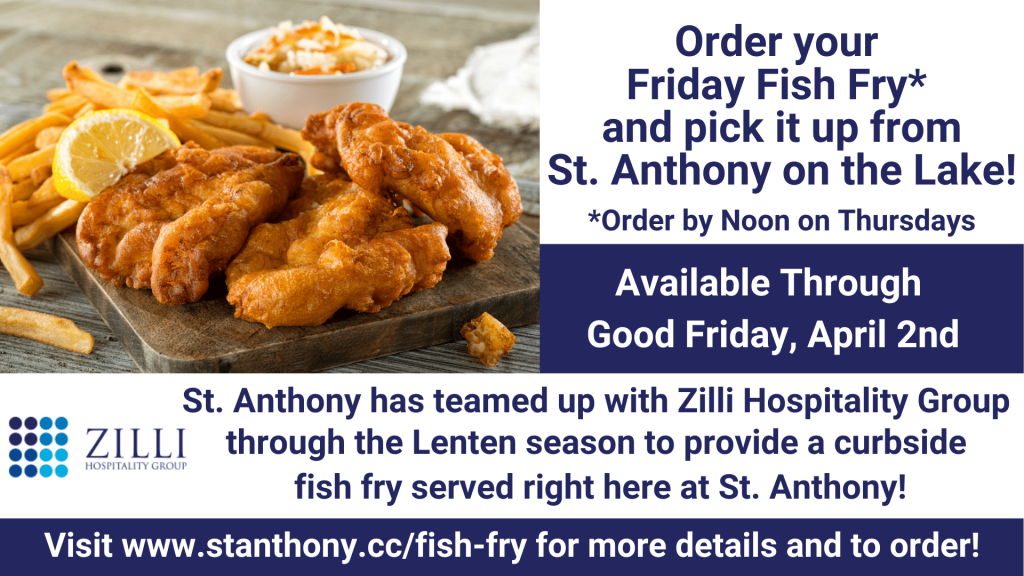 Friday Fish Fry Zilli's and St. Anthony on the Lake