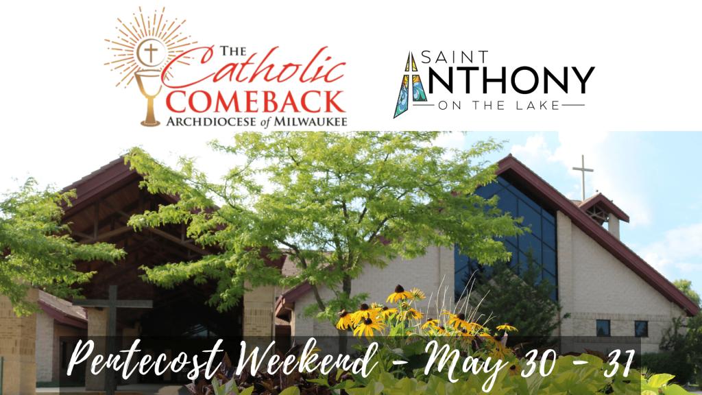 The Catholic Comeback St. Anthony on the Lake