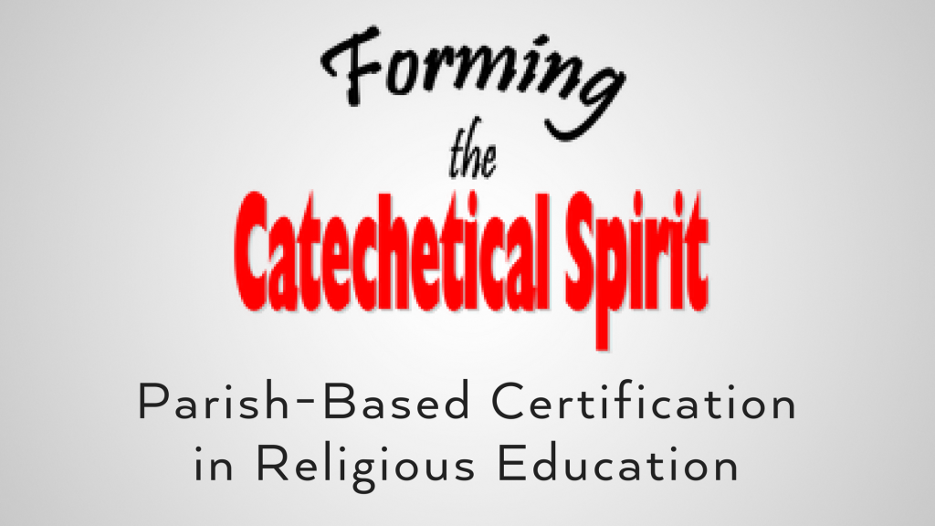 Forming the Catechetical Spirit