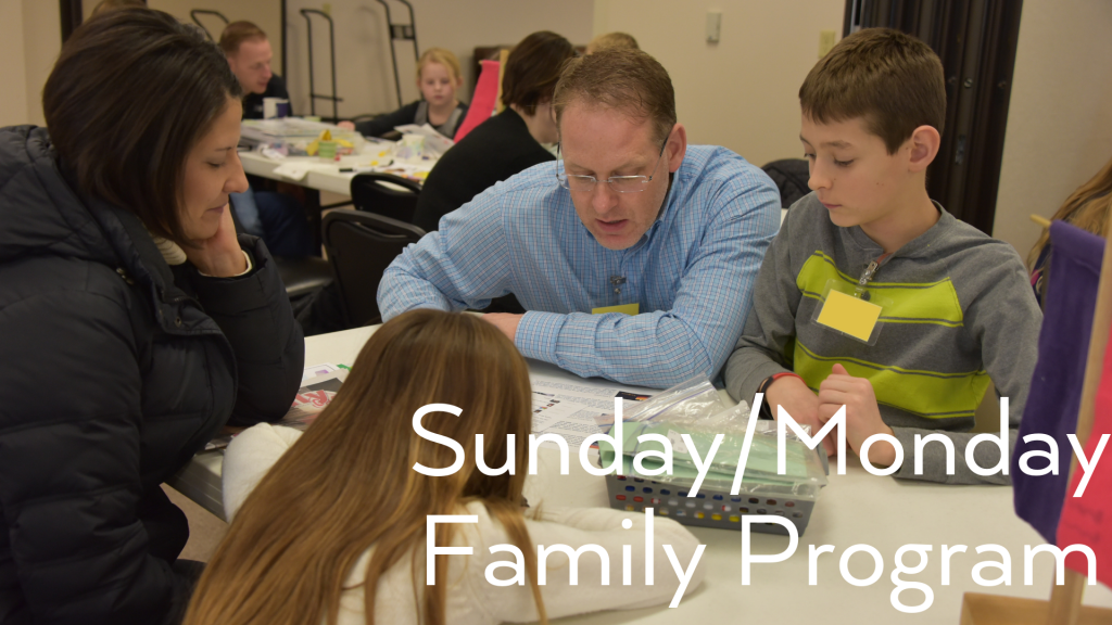 Sunday/Monday Family Program