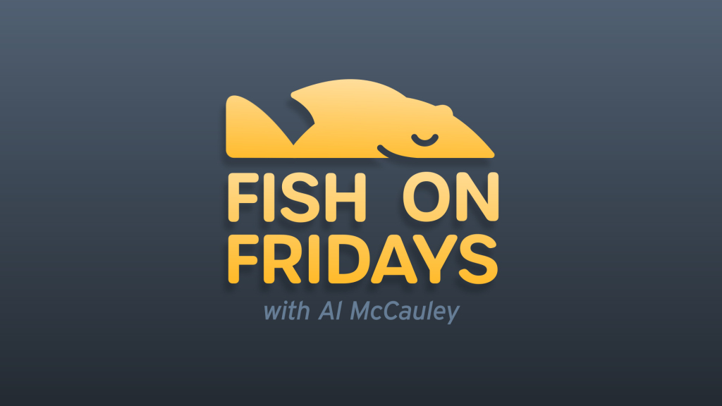 Fish on Fridays with Al McCauley St. Anthony on the Lake