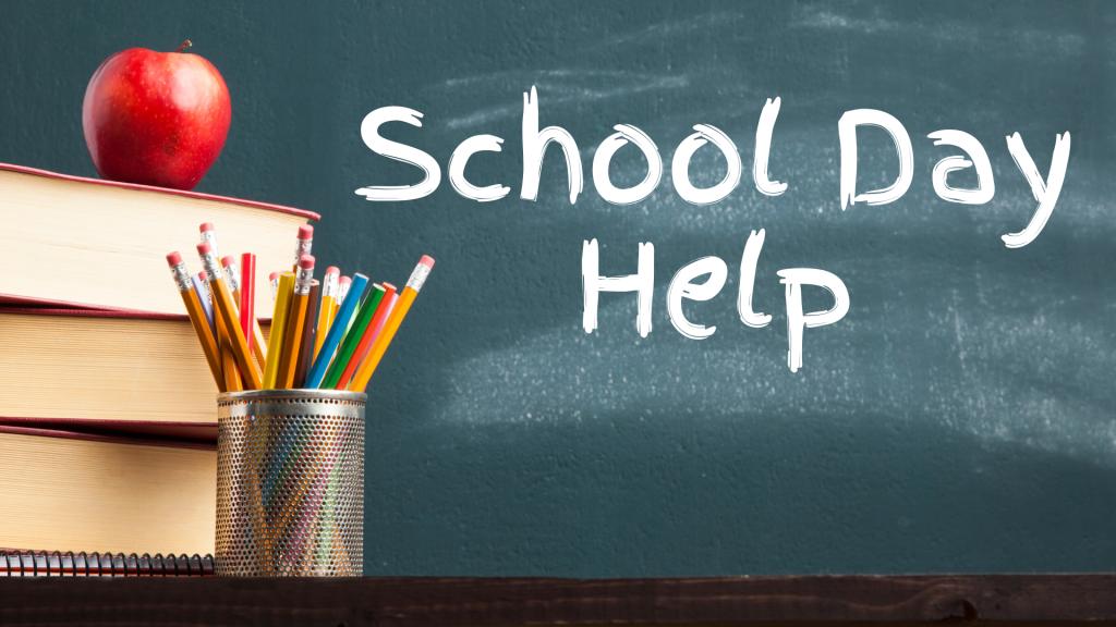 School Day Help