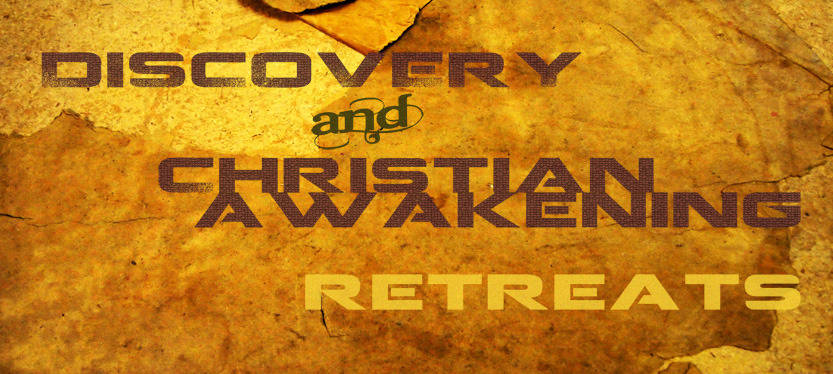 Discovery & Christian Awakening Retreats