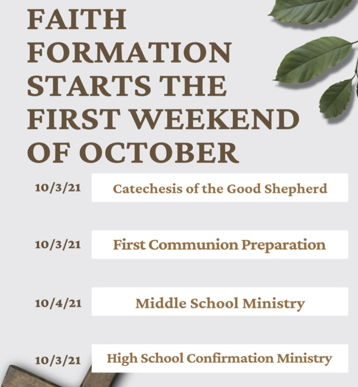 Faith Formation begins 1st Week of October, 2021