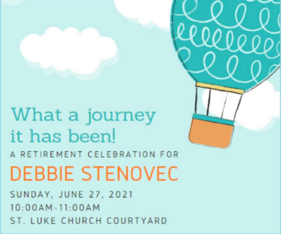 Debbie Stenovec's Retirement Celebration, June 27 at 10-11am