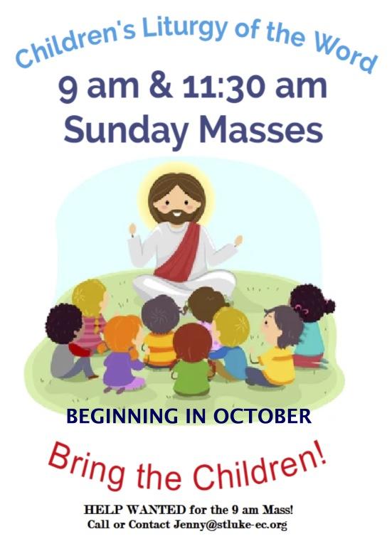 Children's Liturgy Beginning in October on Sundays, 9:30 and 11:30 Masses