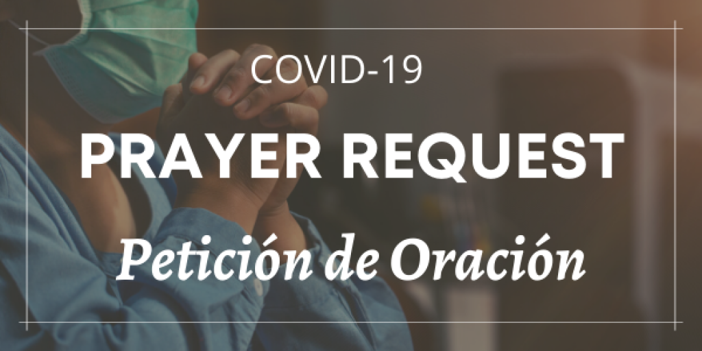 Let us pray for those affected by COVID-19