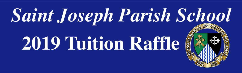 Tuition Raffle 2019 | Saint Joseph Parish