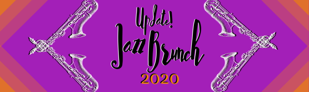 Jazz Brunch 2020 Update Banner for COVID-19 Cancellation