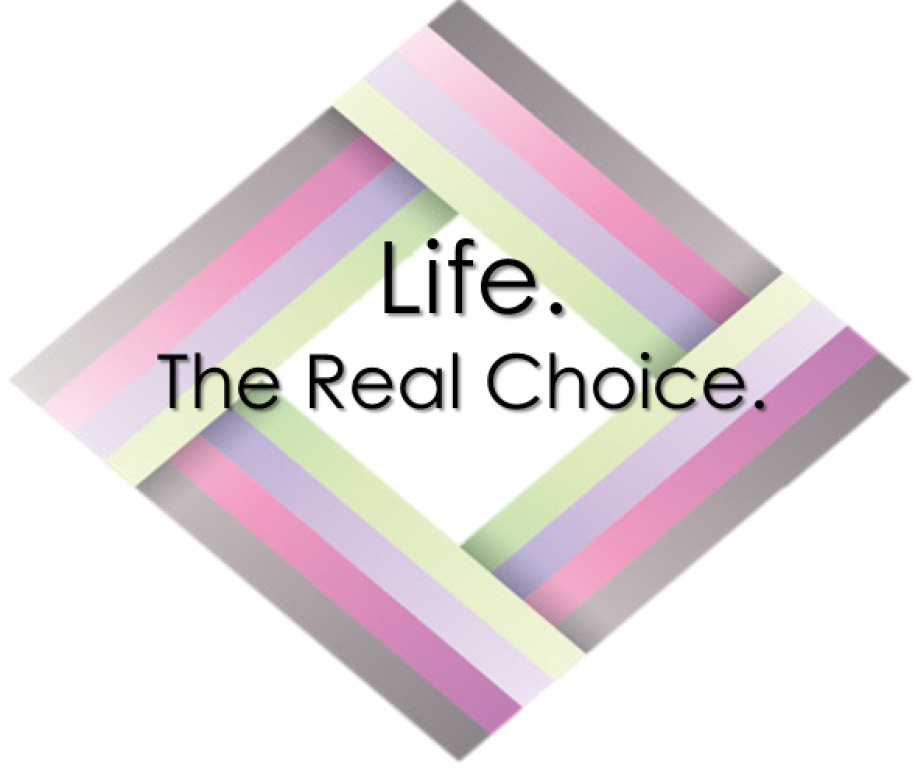 Life. The Real Choice.