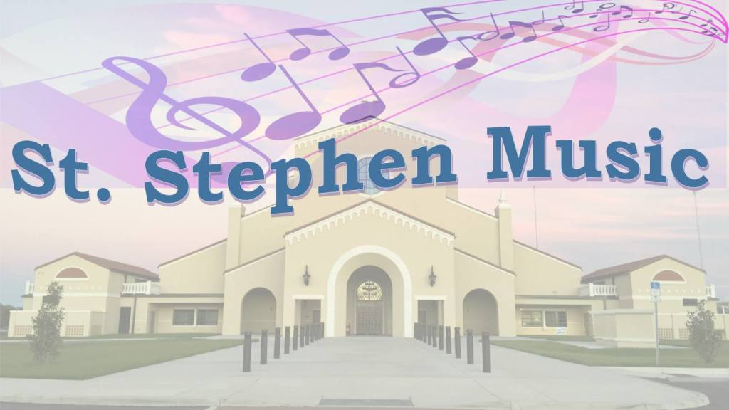 Music Ministry | St  Stephen Catholic Church