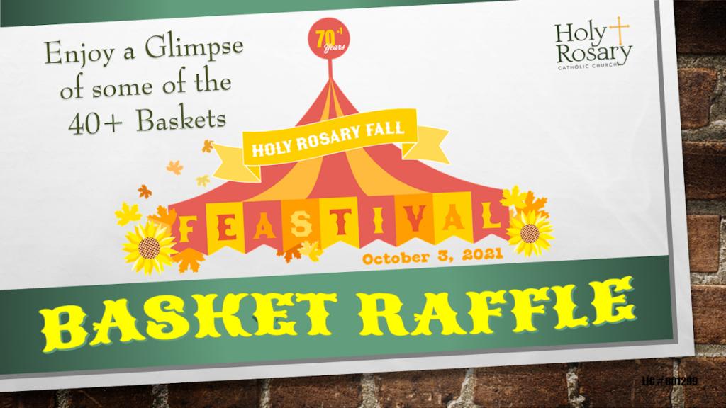 Basket Raffle video - Holy Rosary Feastival 2021