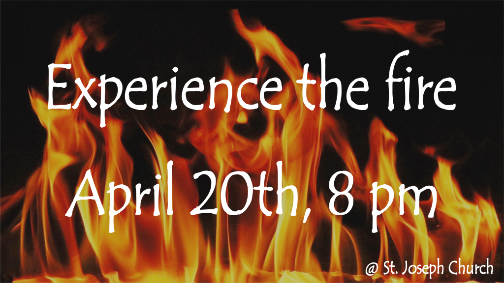 Experience the Fire