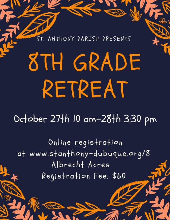 8th Grade Retreat Registration | St  Anthony Catholic Church