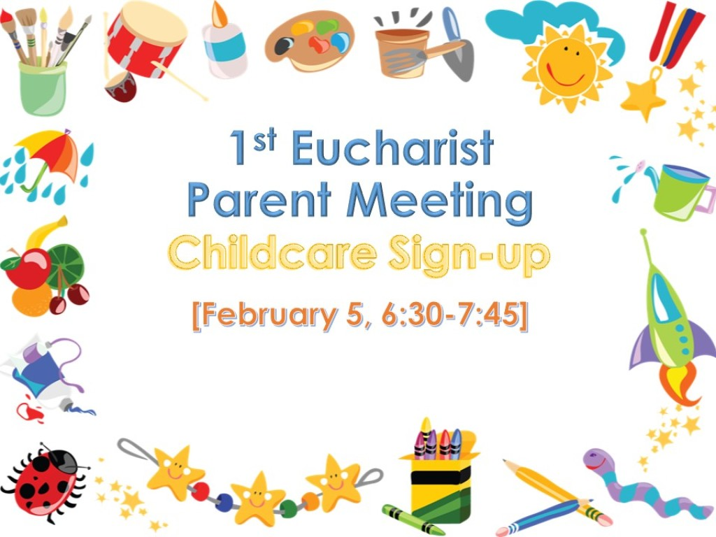1st Eucharist Parent Meeting Childcare