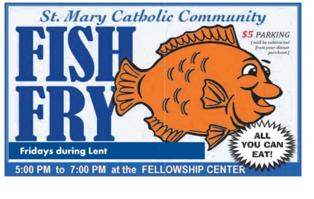 St. Mary Catholic Community Downtown Royal Oak Lenten Fish Fries