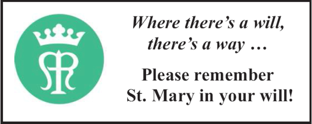 St. Mary Catholic Community Downtown Royal Oak Remember Us in your Will!