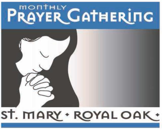 St. Mary Catholic Community Downtown Royal Oak Monthly Prayer Gathering