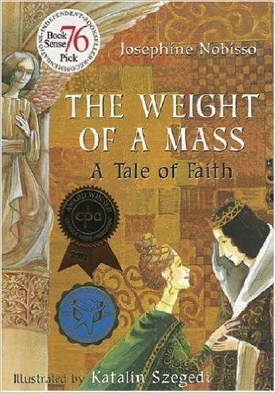 The Weight of a Mass: A Faith Tale