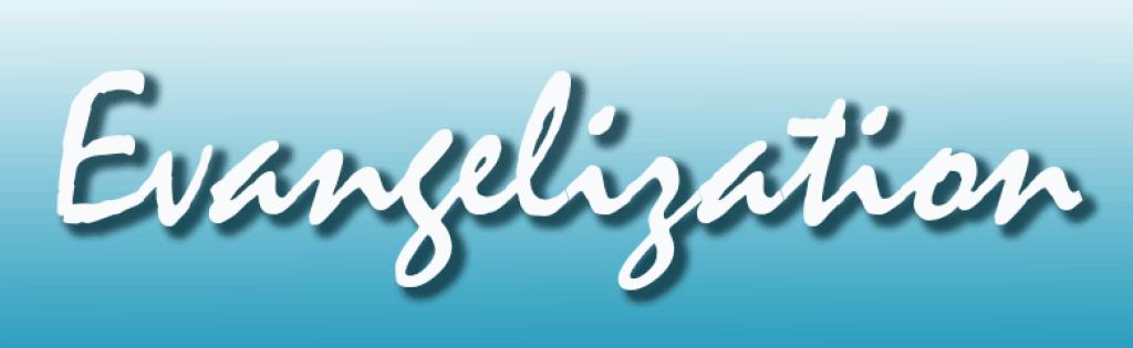 Image result for Evangelization