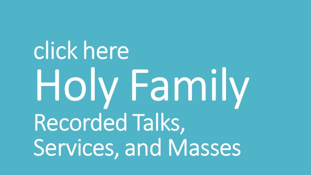 HF Recorded Talks, Services, Masses